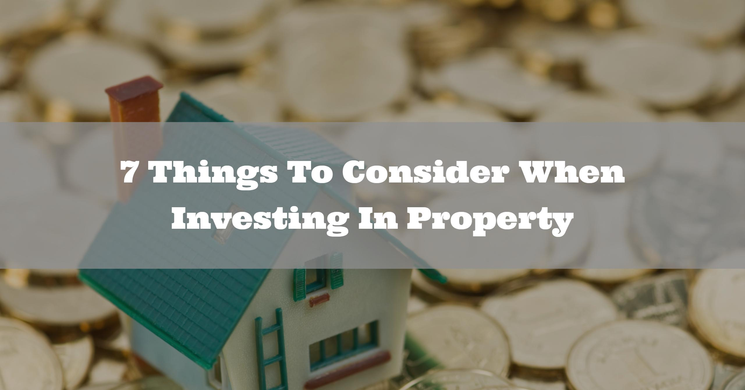 7-things-to-consider-when-Investing-in-property-in-Australia