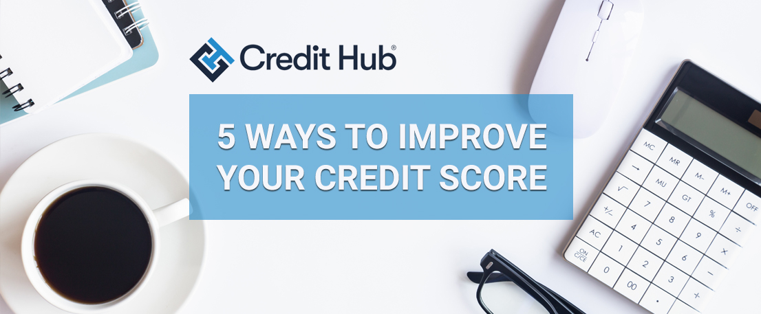5-ways-to-improve-your-credit-score