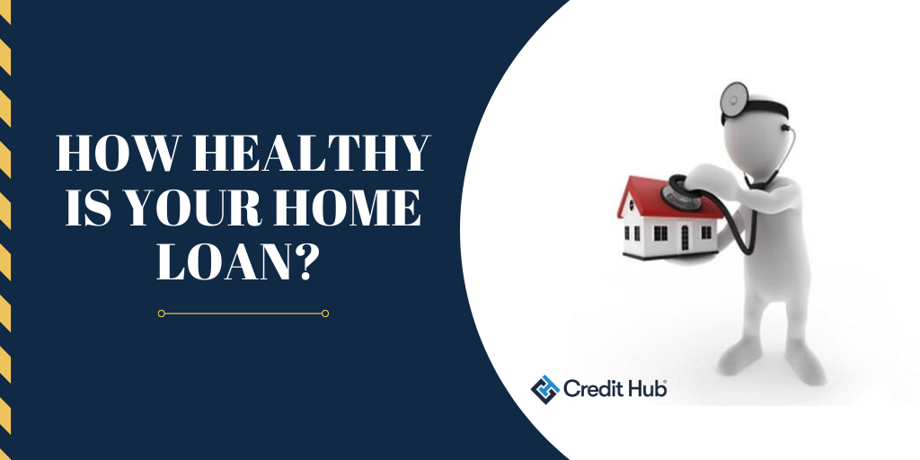 How-healthy-is-your-home-loan