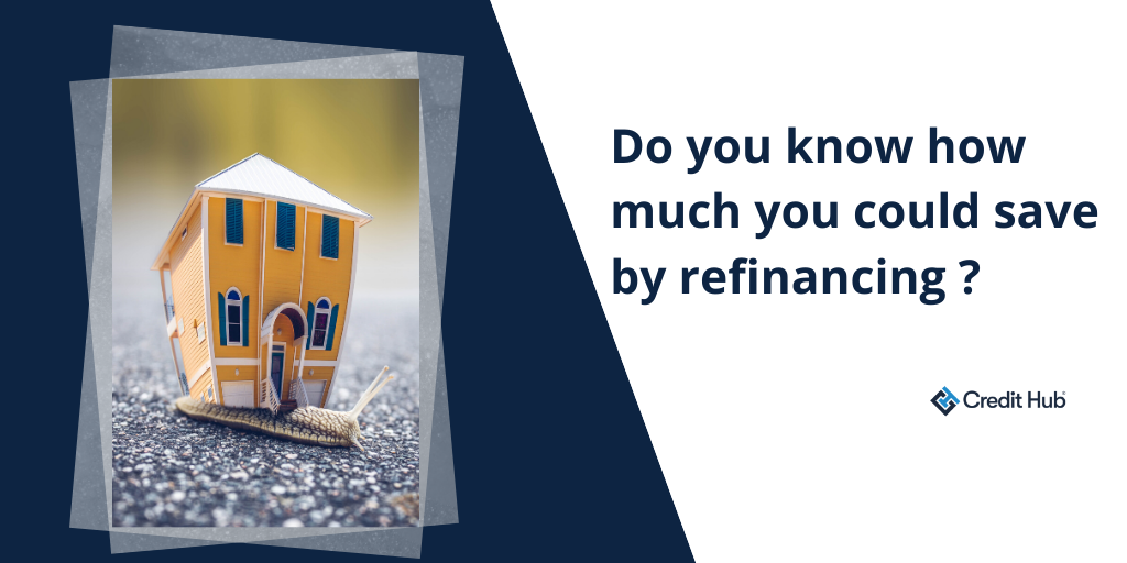 Do you know how much you could save by refinancing?