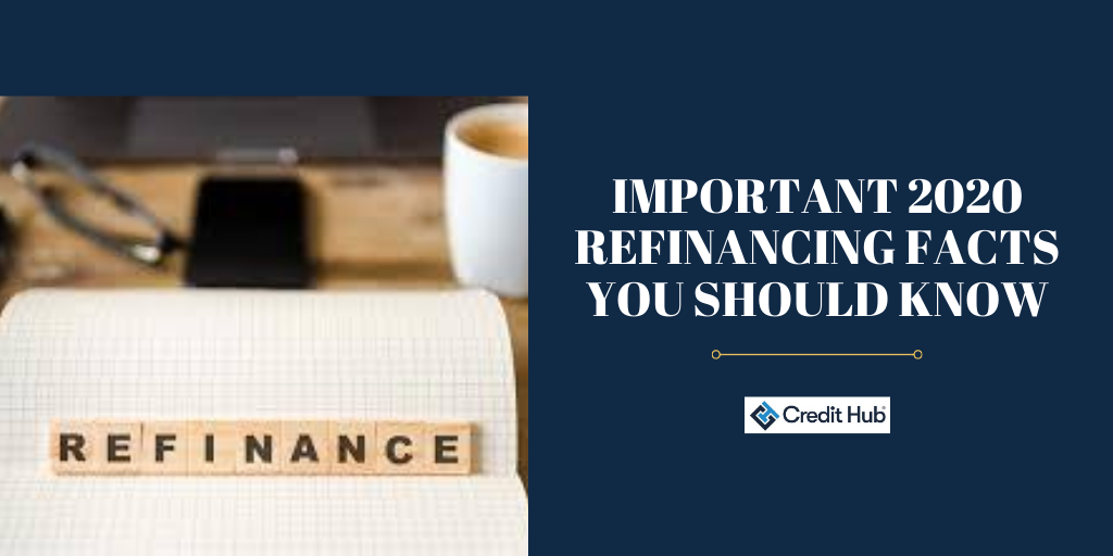 Important-refinancing-facts-you-should-know