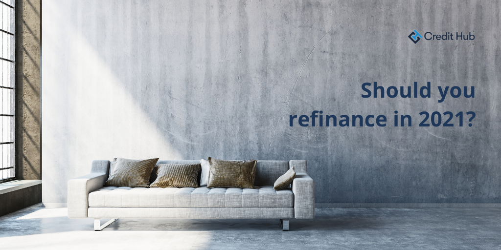 Should you refinance in 2021